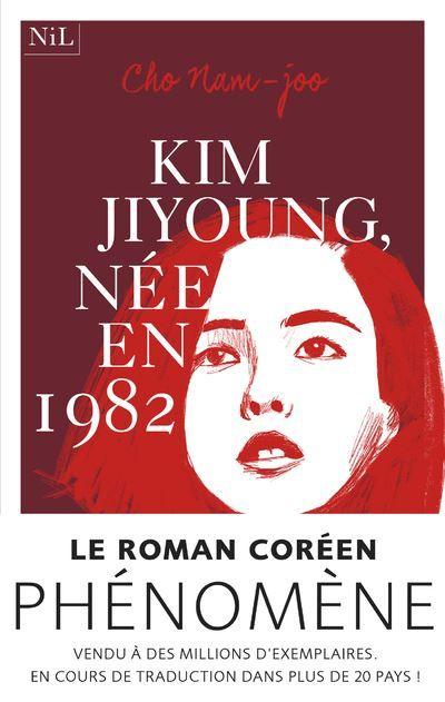 La couverture de Kim Ji Young, née en 1982 de Cho Nam-Joo