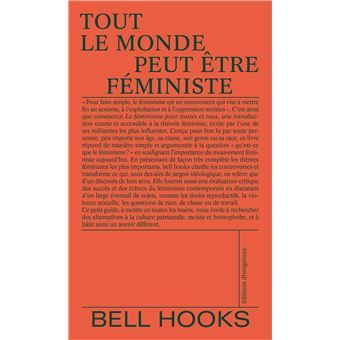 La couverture de Tout le monde peut être féministe de Bell Hooks