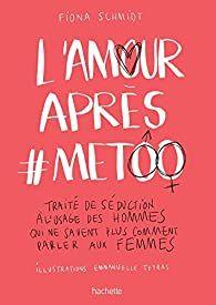 La couverture de L'amour après #MeToo de Fiona Schmidt